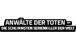 Anwälte der Toten - Die schlimmsten Serienkiller..